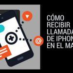 Enviar y recibir llamadas iPhone en el Mac