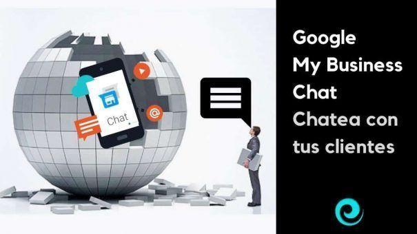 Chatea con tus clientes con Google My Business Chats