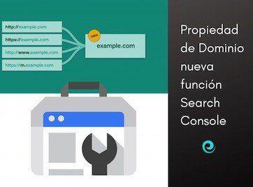 Propiedad de Dominio: nueva función Search Console