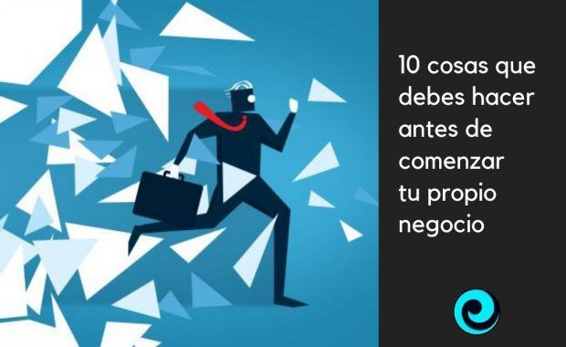 10 cosas para establecer pasos para comenzar un negocio