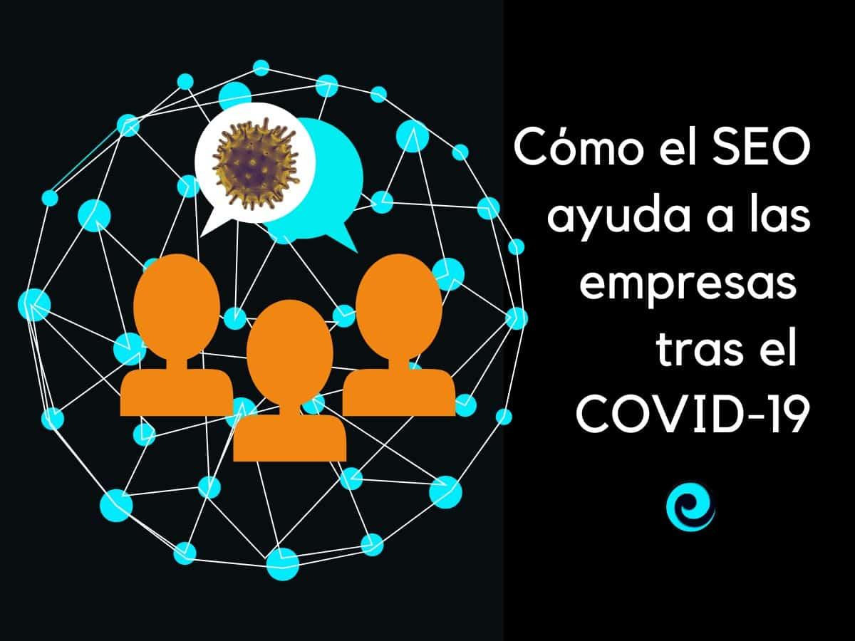 Cómo el SEO ayuda a las empresas durante COVID-19