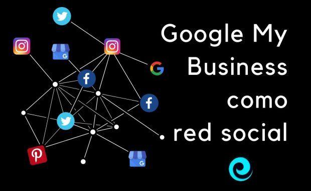 Google My Business como una red social