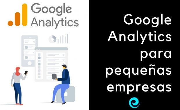 Google Analytics para pequeñas empresas