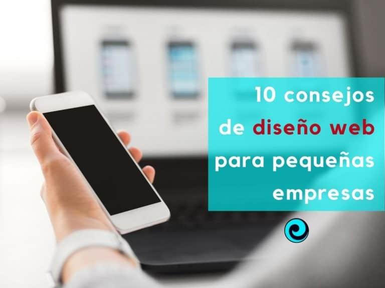 10 consejos de diseño web para pequeñas empresas
