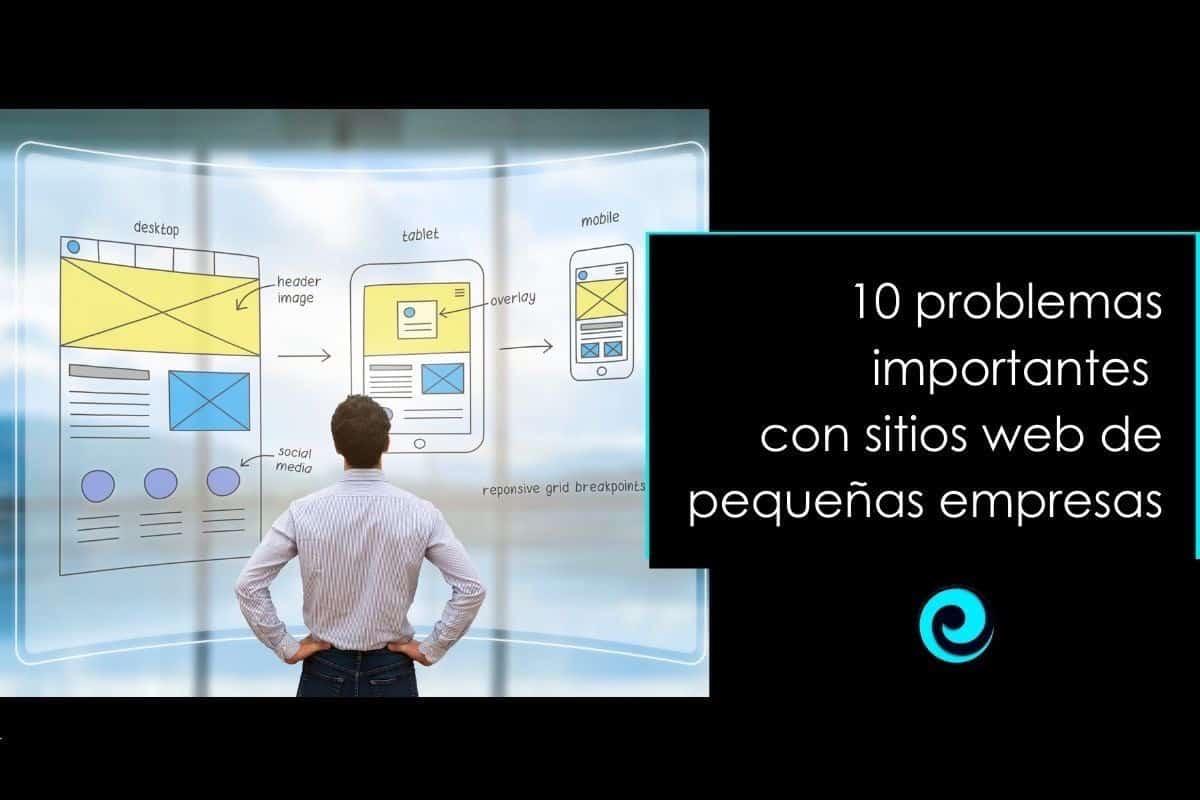 10 problemas importantes con sitios web de pequeñas empresas
